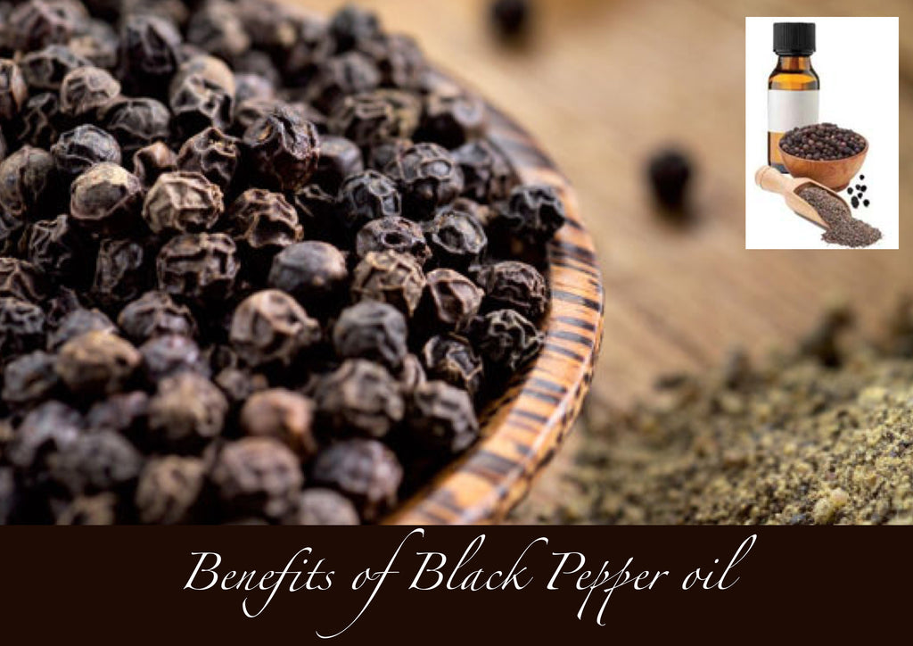 Benefits of BLACK PEPPER essential oil