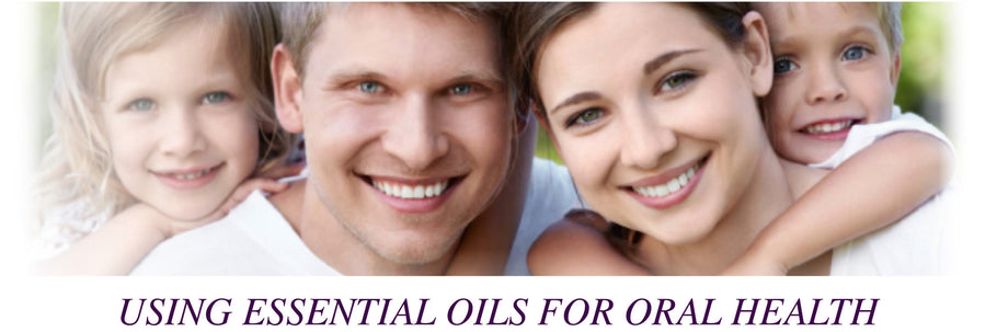 Using Essential Oils for Oral Health