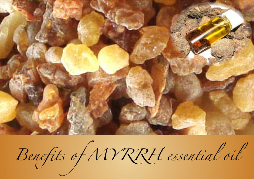 Benefits of MYRRH essential oil