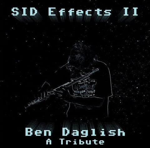 SID Effects II - A tribute to Ben Daglish