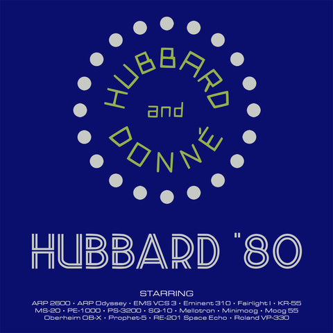Hubbard '80 - Download or Vinyl/Cassette Pre-order