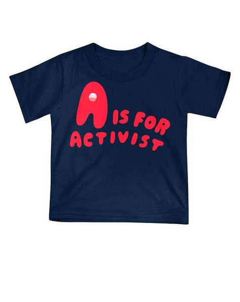 A Is For Activist Tee - last one! 18M
