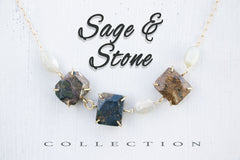 Sage & Stone Collection