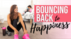 /blogs/posts/bouncing-back-to-happiness