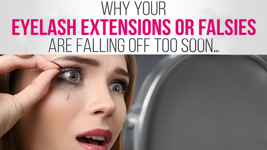 5 Pro Tips to Make Falsies and Eyelash Extensions Last Way Longer!