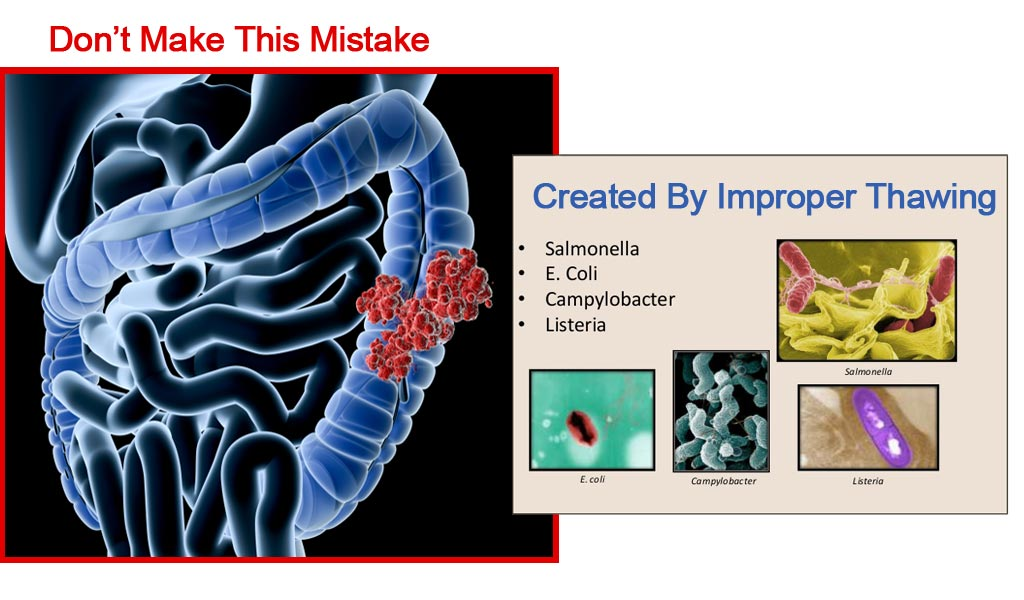 Don't Make This Mistake>>>> Bacteria From Thawing Improperly