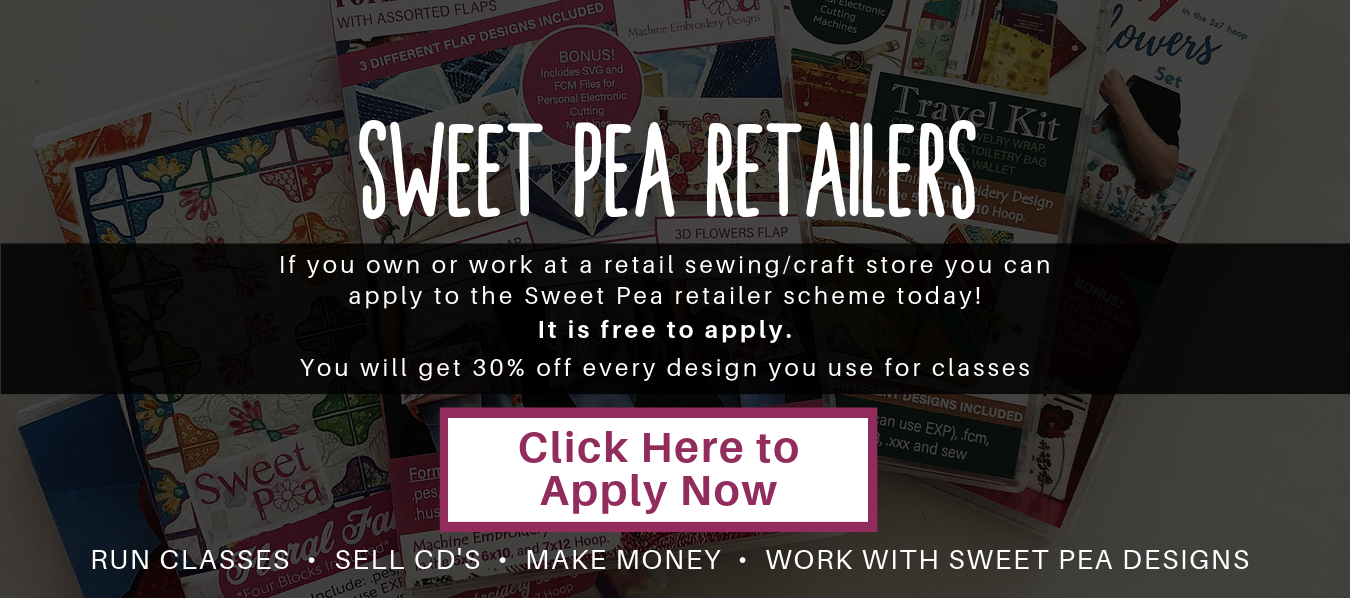 If you own or work at a retail sewing/craft store you can apply to the Sweet Pea retailer scheme today! It is free to apply. You will get 30% off every design you use for classes