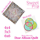 Dear Allison quilt block 222 in the 4x4 5x5 6x6
