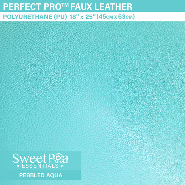 Perfect Pro™ Faux Leather - PEBBLED AQUA 0.9mm