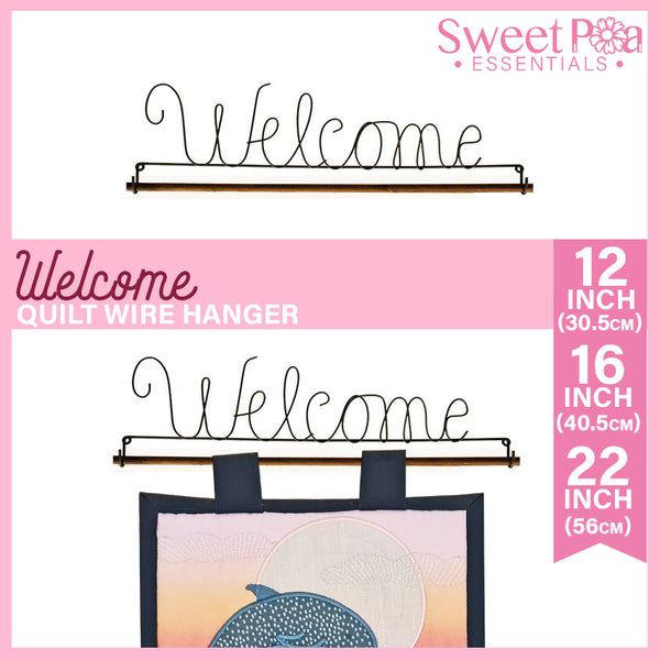 Welcome Quilt Wire Hanger 12in, 16in or 22in