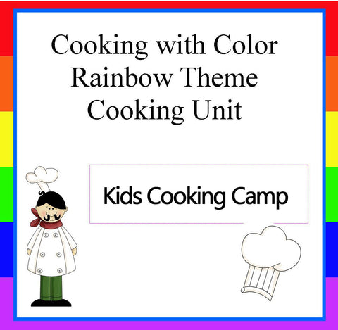 Rainbow Theme Cooking with Color Camp