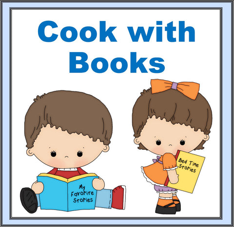 Cooking with Books- 36 Cook with Book Activities for Young Children
