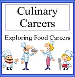 Culinary Careers- Exploring Food Careers