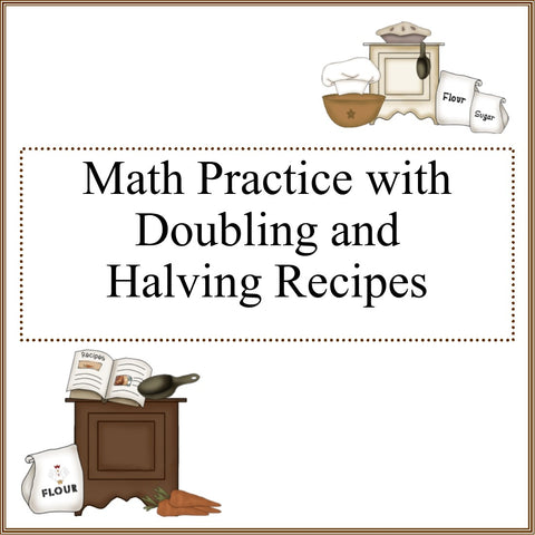 Doubling and Halving Recipes Worksheets