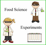 Food Science Experiments