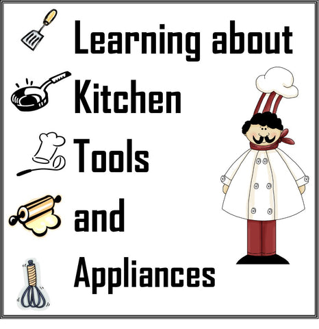 Learning about Kitchen Tools and Appliances- Cooking Utensils Worksheets