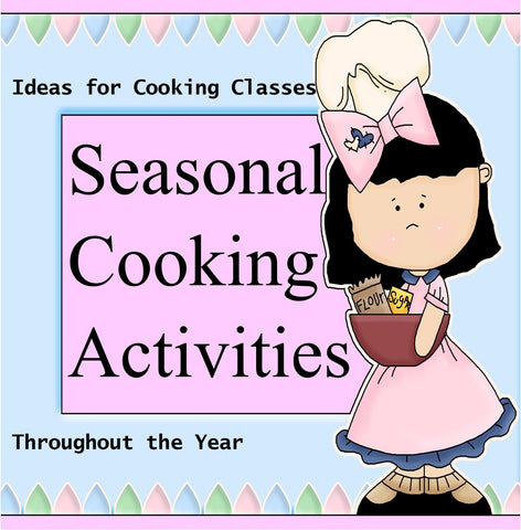 Seasonal Cooking Activities