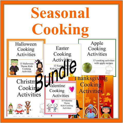 Seasonal Cooking Activities and Ideas 10 Set BUNDLE- Kids Cooking Ideas to Cook All Year Long