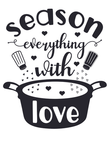 Cooking Fun Poster- Season Everything with Love