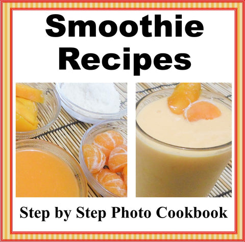Simple Smoothies Recipes with Step by Step Photos