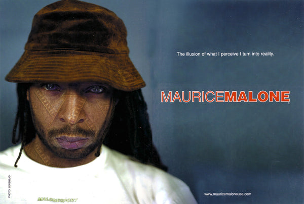 The illusion I perceive I turn into reality - 1998 Maurice Malone fashion advertisement