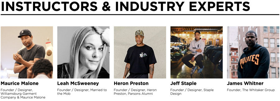 Yellowbrick fashion industry expert instructors Maurice Malone, Leah McSweeny, Heron Preston, Jeff Staple & James Whitner
