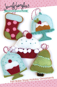 Bakeshop Felt Holiday Ornaments included in the Felt Holiday Ornaments Sewing Pattern Bundle by Jennifer Jangles