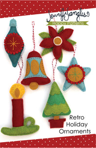 Retro Holiday Ornaments included in the Felt Holiday Ornaments Sewing Pattern Bundle by Jennifer Jangles