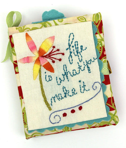PDF Embroidery Pattern - Life is What You Make it