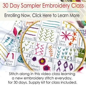 30 Day Sampler Embroidery Class