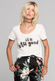 Daydreamer It's All Good T-Shirt