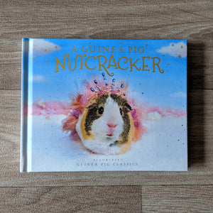 A Guinea Pig Nutcracker Book - Everything Guinea Pig