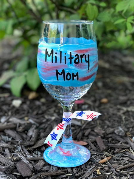 Military Mom or Military Dad hand-painted wine glass