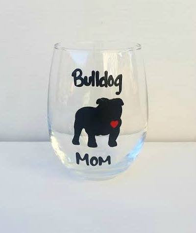 Bulldog Mom Bulldog Dad wine glass