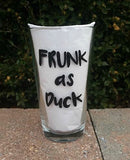 Drunk as Fuck funny sarcastic handpainted pint beer glass