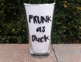 Frunk as Duck handpainted pint glass sarcastic funny beer glass