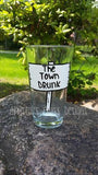 The Town Drunk hand painted pint glass