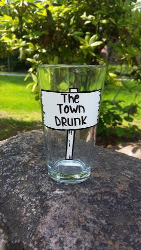The Town Drunk funny handpainted pint beer glass