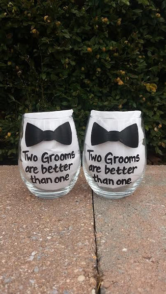Gay Wedding Two Grooms Are Better Than One wine glass set