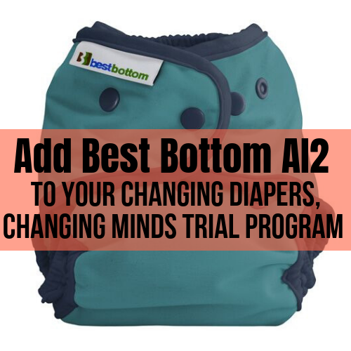 Best Bottoms Shell & Inserts - Add on for our Changing Diapers, Changing Minds Cloth Diaper Trial