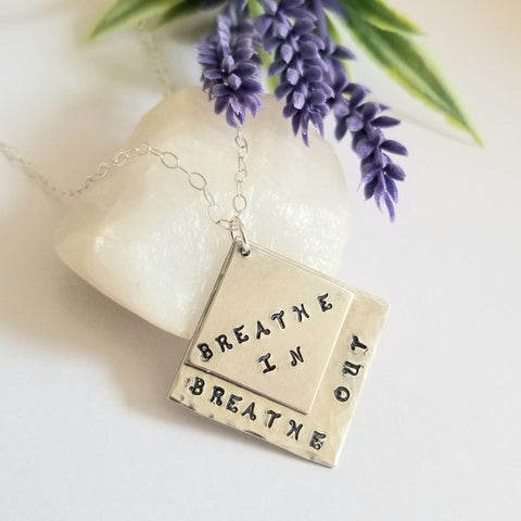 Breathe In Breathe Out Custom Stamped Necklace, Meditation Jewelry
