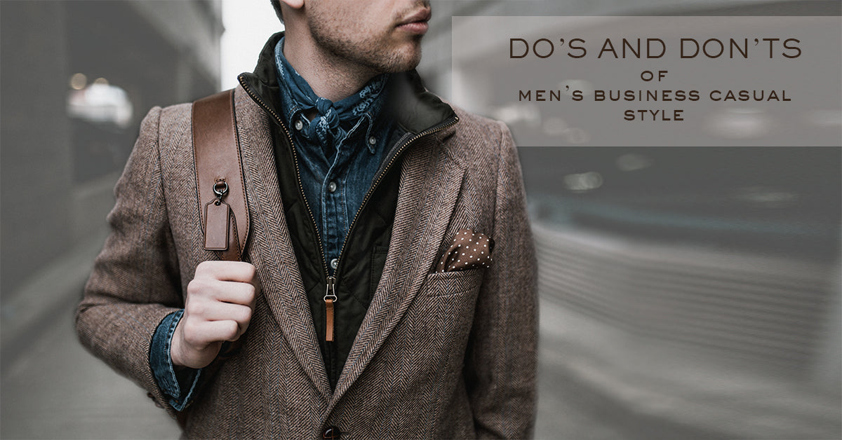 Do's and Don'ts of Men's Business Casual Style