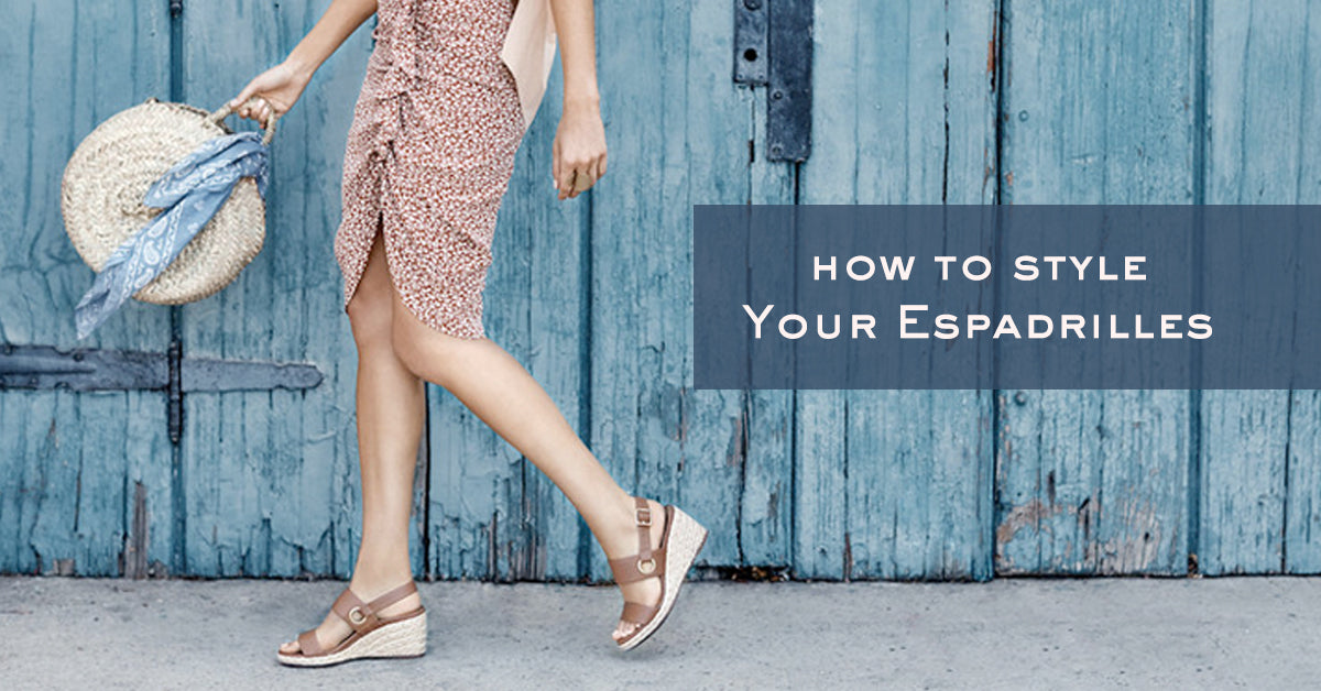How To Style Your Espadrilles