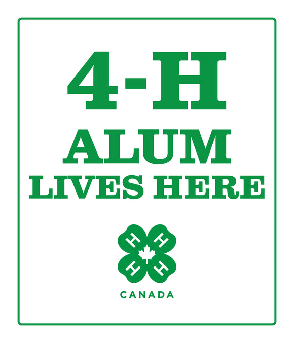 4-H Alum Lives Here Sign