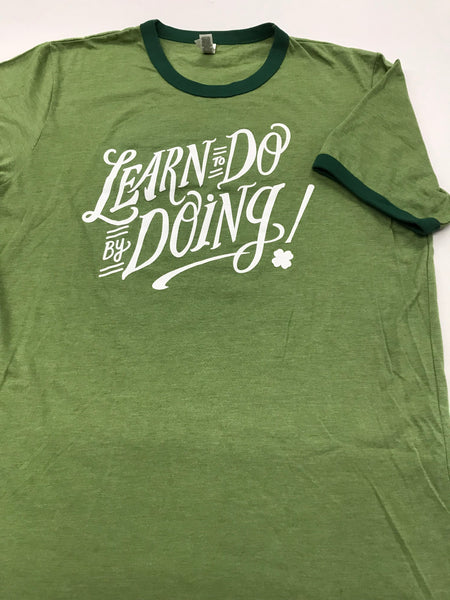 LEARN TO DO BY DOING LIMITED EDITION T-SHIRT