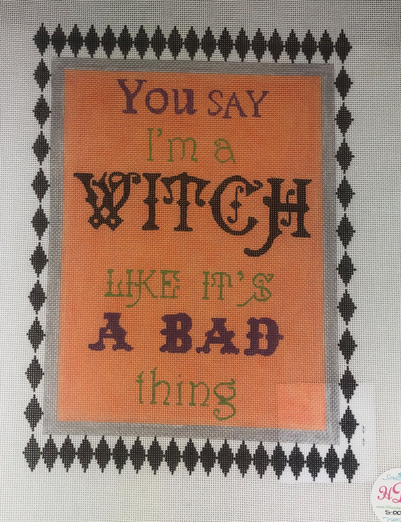 Hilary Jean Designs S-004-18 Say I'm a Witch