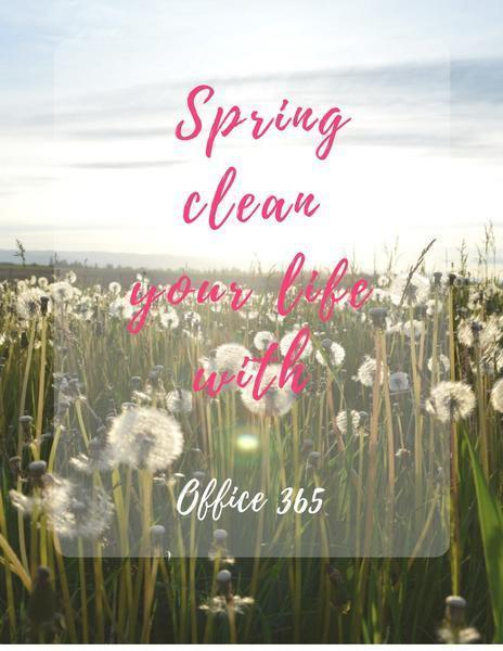 Spring Clean Your Office With Office 365