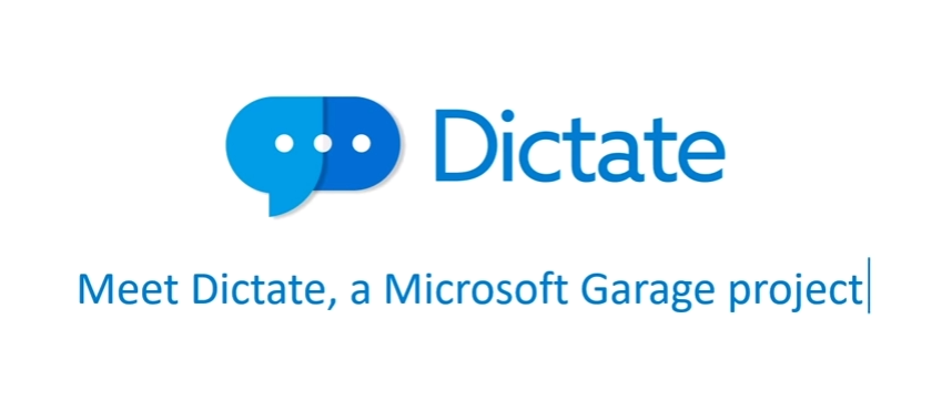 Dictate by Microsoft Lets You Type with Your Voice
