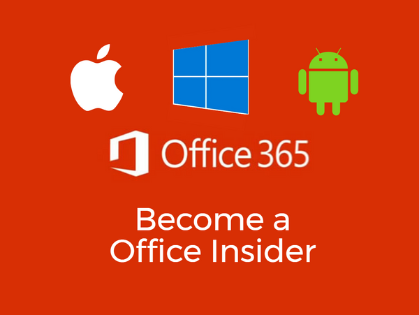 office insider, office 365, windows, mac, android, windows mobile, ios, tech supply shop