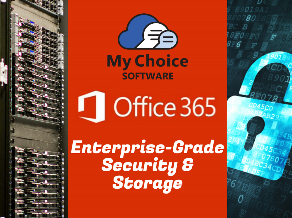 office 365, security, storage, my choice software